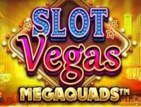 Slot Vegas Mega Quads