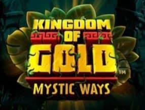Kingdom of Gold: Mystic Ways
