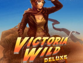 Victoria Wild Deluxe